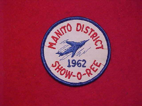 1962 MANITO DISTRICT SHOW-O-REE, USED