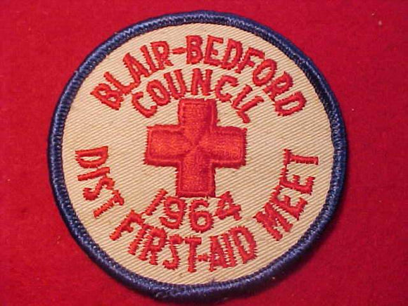 1964 PATCH, BLAIR BEDFORD C. DIST. FIRST-AID MEET