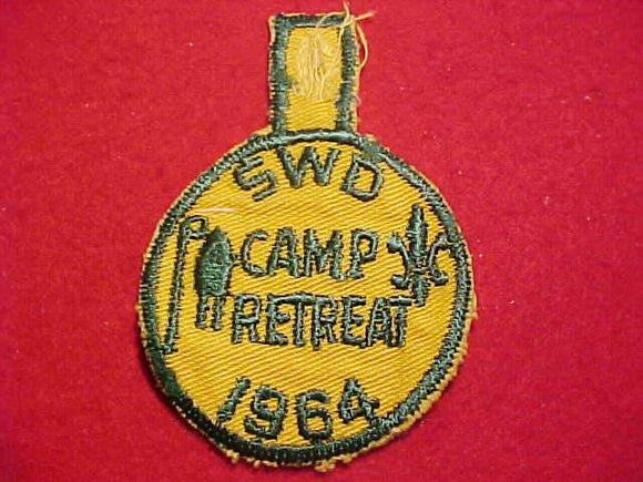 1964 PATCH, SWD CAMP RETREAT, USED
