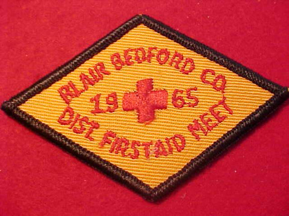 1965 PATCH, BLAIR BEDFORD C. DIST. FIRSTAID MEET