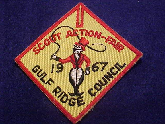 1967 PATCH, GULF RIDGE COUNCIL SCOUT ACTION-FAIR