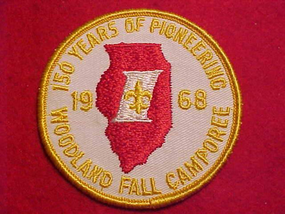 1968 PATCH, WOODLAND FALL CAMPOREE, ILLINOIS, 150 YEARS OF PIONEERING
