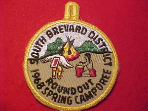 1968 PATCH, SOUTH BREVARD DISTRICT SPRING CAMPOREE ROUNDOUT