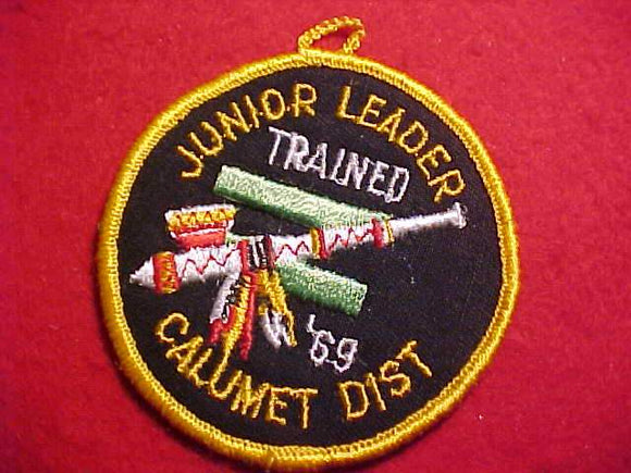 1969 PATCH, CALUMET DISTRICT JUNIOR LEADER, TRAINED