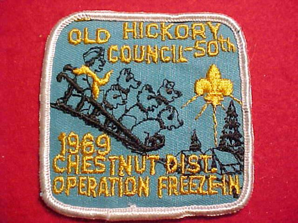 1969 PATCH, OLD HICKORY C. CHESTNUT DIST. OPERATION FREEZE-IN