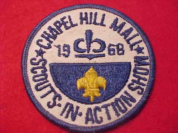 1969 PATCH, CHAPEL HILL MALL SCOUTS IN ACTION SHOW