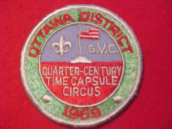 1969 PATCH, GRAND VALLEY COUNCIL, OTTAWA DISTRICT, QUARTER CENTURY-TIME CAPSULE CIRCUS