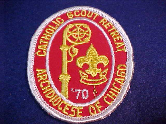 1970 PATCH, ARCHDIOCESE OF CHICAGO CATHOLIC SCOUT RETREAT