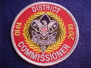DISTRICT COMMISSIONER, 1910-2010