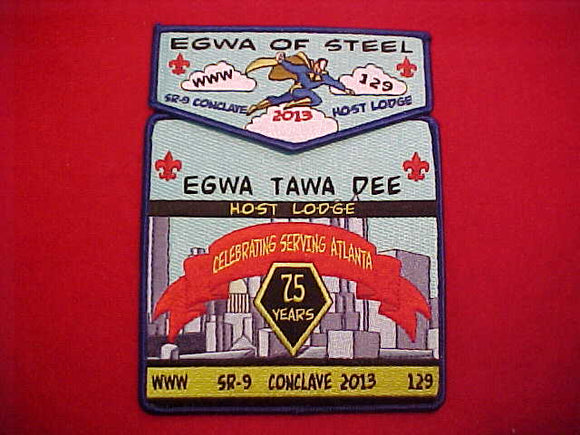 129 S120 + X56 EGWA TAWA DEE, 2013, SR-9 CONCLAVE HOST LODGE, 75TH ANNIV.,