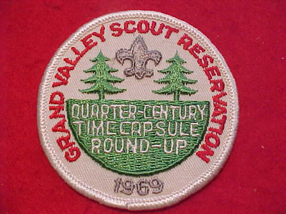 GRAND VALLEY SCOUT RESV., 1969, QUARTER CENTURY TIME CAPSULE ROUND-UP