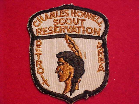 CHARLES HOWELL SCOUT RESV. PATCH, DETROIT AREA C., 1950'S, WHITE TWILL, USED