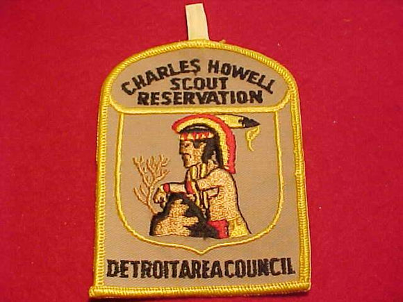 CHARLES HOWELL SCOUT RESV. PATCH, DETROIT AREA C., 1960'S, TAN TWILL