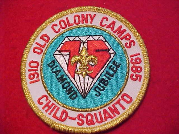 OLD COLONY COUNCIL CAMPS PATCH, 1985, CHILD-SQUANTO