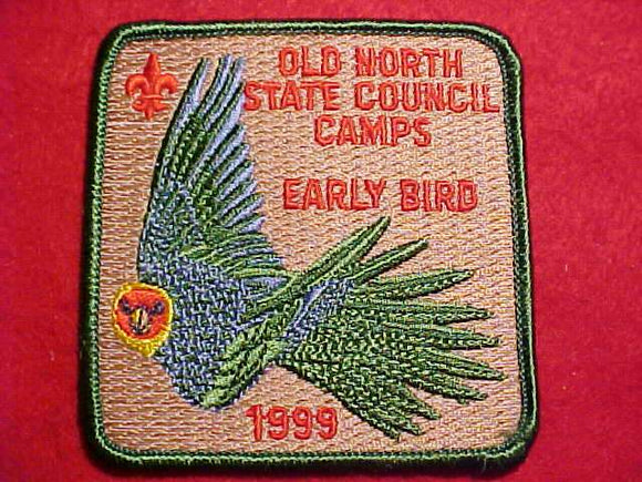 OLD NORTH STATE COUNCIL CAMPS, 1999, EARLY BIRD