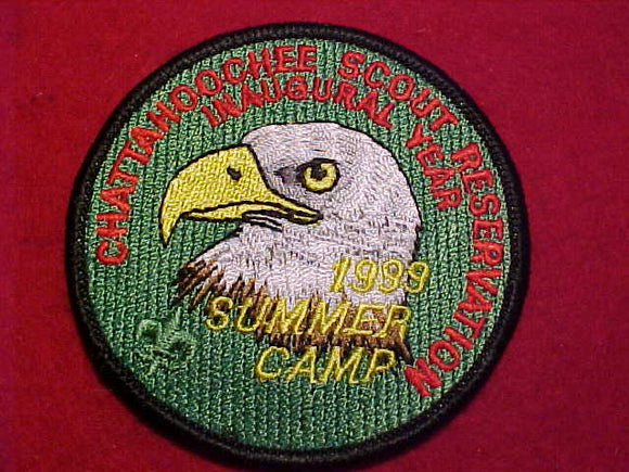 CHATTAHOOCHEE SCOUT RESV. PATCH, 1999, INAUGURAL YEAR SUMMER CAMP