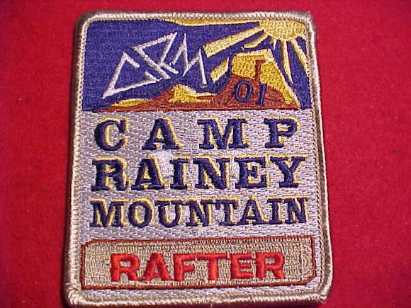 RAINEY MOUNTAIN PATCH, 2001, RAFTER