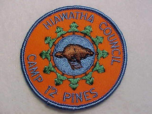 TWELVE PINES (CAMP 12 PINES), 1960'S, HIAWATHA C.