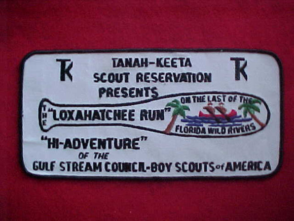 TANAH-KEETA SCOUT RESV. JACKET PATCH, LOXAHATCHEE RUN, GULF STREAM C., 5X10.25
