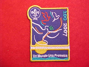 "2007 PATCH, SCOUTING CENTENNIAL, SPANISH ""ONE WORLD ONE PROMISE"""