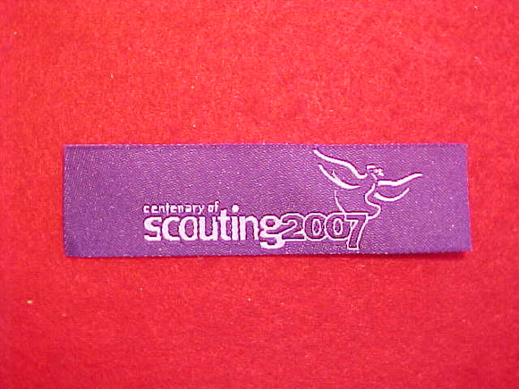 2007 WOVEN BADGE, SCOUTING CENTENARY, 22X80MM