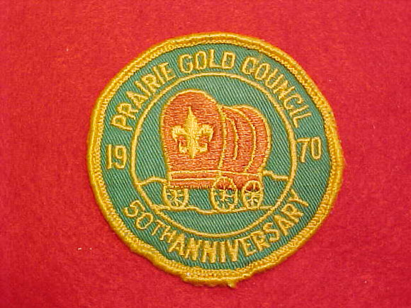 PRAIRIE GOLD COUNCIL 50TH ANNIVERSARY, 1970, USED