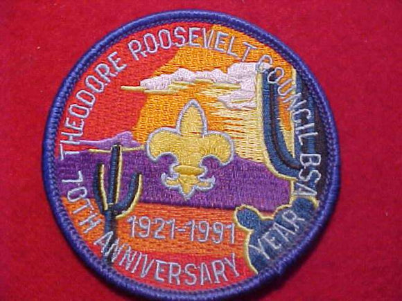 THEODORE ROOSEVELT COUNCIL PATCH, 1921-1991, 70TH ANNIV.