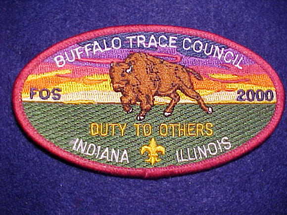 BUFFALO TRACE COUNCIL PATCH, 2000 FOS, INDIANA/ILLINOIS, DUTY TO OTHERS