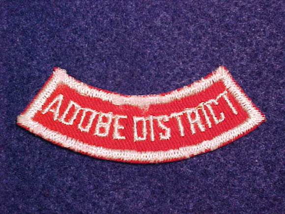 ADOBE DISTRICT
