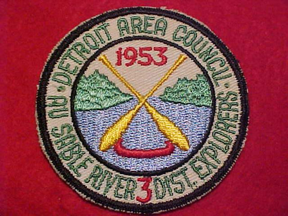 1953 DETROIT AREA COUNCIL PATCH, AU SABLE RIVER 3 DIST. EXPLORERS