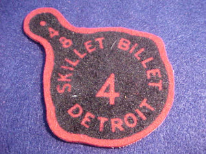 1948, DETROIT AREA C., DISTRICT 4 SKILLIT BILLET, FELT