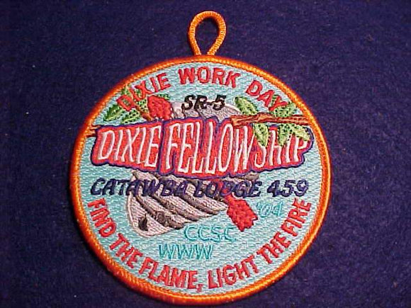 2004 DIXIE FELLOWSHIP PATCH, CATAWBA LODGE 459, WORK DAY