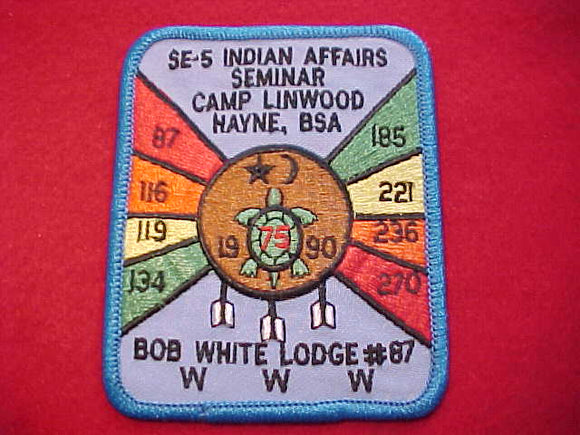 1990 SECTION SE-5, DIXIE INDIAN AFFAIRS SEMINAR, CAMP LINWOOD HAYNE, HOST LODGE 87-BOB WHITE