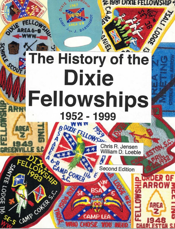 History of the Dixie Fellowships 1952-1999 - FREE DOWNLOAD!