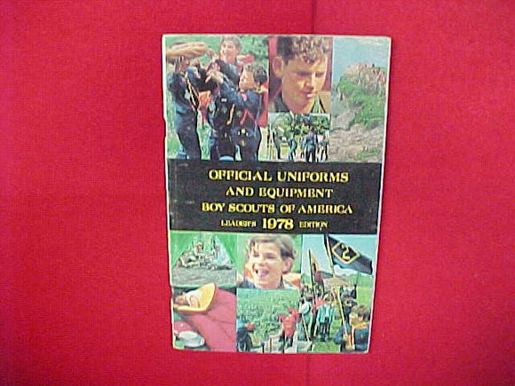 1978 OFFICIAL UNIFORMS AND EQUIPMENT,BSA LEADER'S EDITION,5.5 X 8.5,47 PAGES