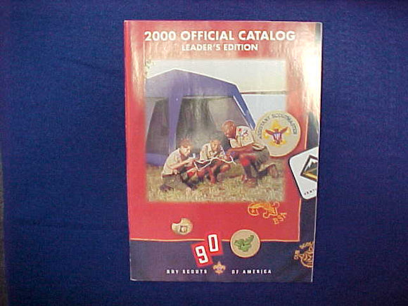 2000 BOY SCOUTS OF AMERICA OFFICIAL CATALOG,LEADER'S EDITION,8.5 X 11,110 PAGES