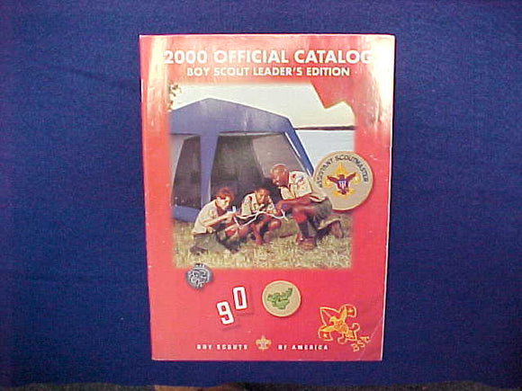 2000 BOY SCOUTS OF AMERICA OFFICIAL CATALOG,LEADER'S EDITION,8.5
