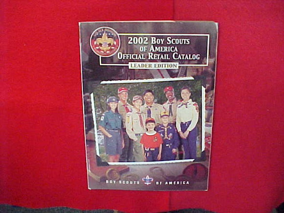2002 BOY SCOUTS OF AMERICA OFFICIAL RETAIL CATALOG,LEADER EDITION,8.5