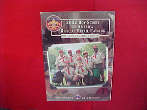 2002 BOY SCOUTS OF AMERICA OFFICIAL RETAIL CATALOG,LEADER EDITION,8.5 X 11,110 PAGES