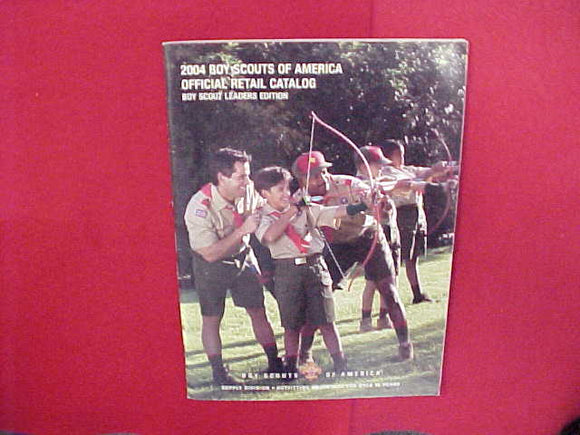2004 BOY SCOUTS OF AMERICA OFFICIAL RETAIL CATALOG,LEADERS EDITION,8.5 X 11,110 PAGES