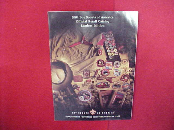 2004 BOY SCOUTS OF AMERICA OFFICIAL RETAIL CATALOG,LEADERS EDITION,8.5