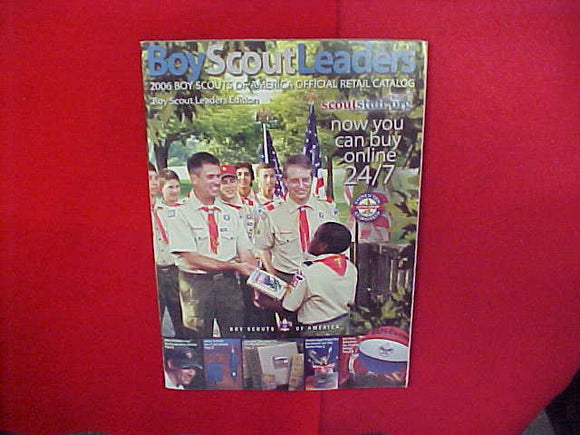 2006 BOY SCOUTS OF AMERICA OFFICIAL RETAIL CATALOG,BOY SCOUT LEADERS EDITION,8.5 X 11,134 PAGES