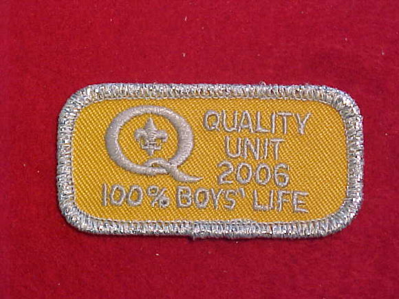 2006 QUALITY UNIT PATCH, 100% BOYS' LIFE