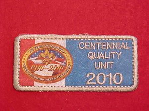 2010 CENTENNIAL QUALITY UNIT PATCH