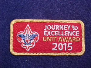 2015 JOURNEY TO EXCELLENCE GOLD UNIT AWARD PATCH