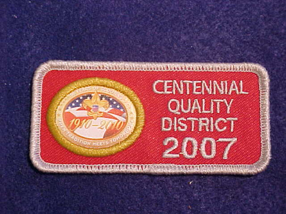 2007 CENTENNIAL QUALITY DISTRICT PATCH