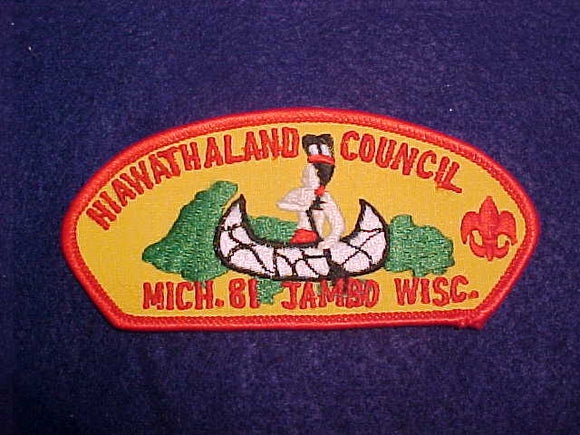 1981 HIAWATHALAND COUNCIL, TWILL BACKGROUND, RED BORDER