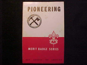 PIONEERING MERIT BADGE BOOK, TYPE 5B COVER, COPYRIGHT 1942, NOV. 1946 PRINTING,V. GOOD COND.