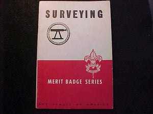 SURVEYING MERIT BADGE BOOK, TYPE 5B COVER, COPYRIGHT 1942, MARCH 1945 PRINTING, V. GOOD COND.