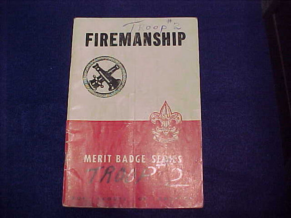 Firemanship, Type 5B, copyright 1945, June 1950 printing, fair cond.